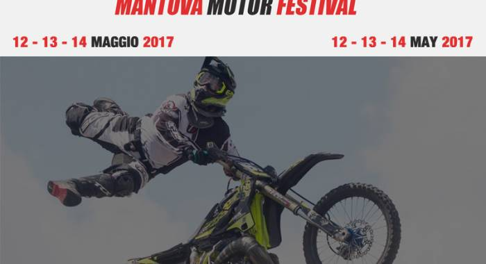 Mantua Motor Festival 2017, an interesting program of great exhibitions and  catchy performances